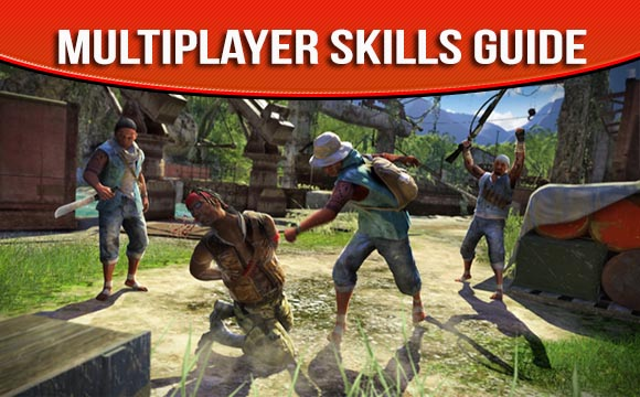 Far Cry 3 Multiplayer Skills Guide