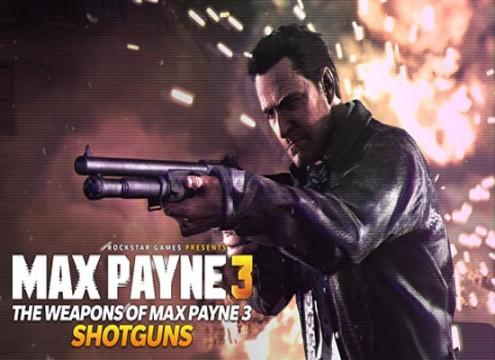 Max Payne 3 Weapons Shotguns