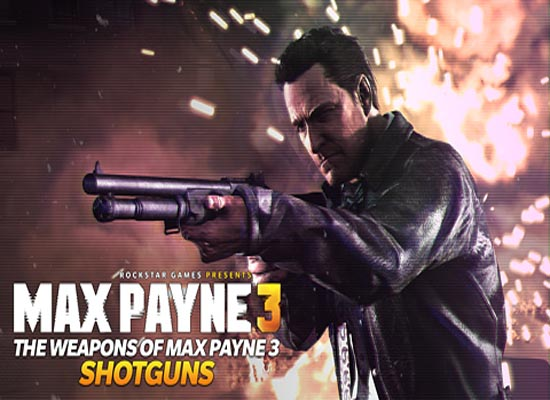 Max Payne 3 Weapons Shotguns