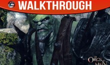Of Orcs and Men Walkthrough and Wiki Guide