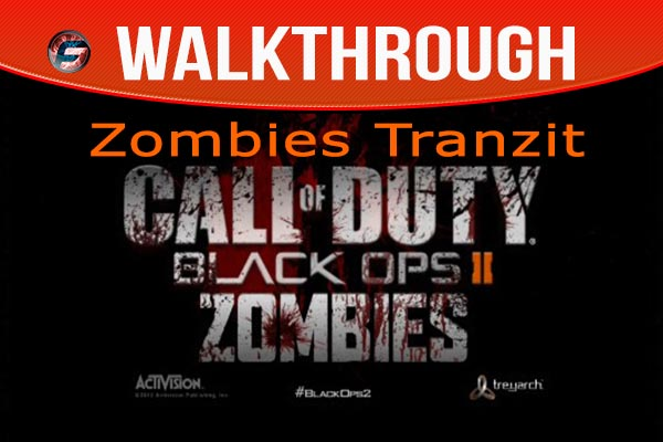 Black Ops 2 Zombies Tranzit Walkthrough and Wiki Guide